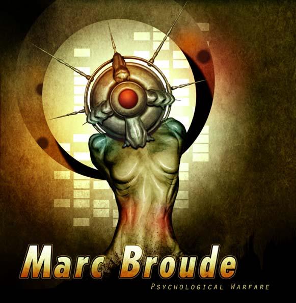Marc Broude: Psychological Warfare