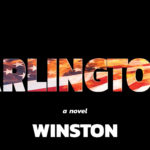 Arlington - a Novel by Winston