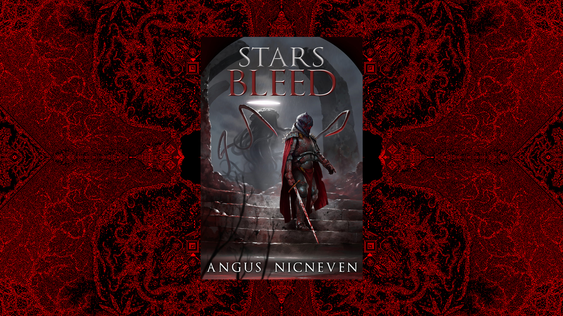 Interview with Angus Nicneven, Author of Stars Bleed