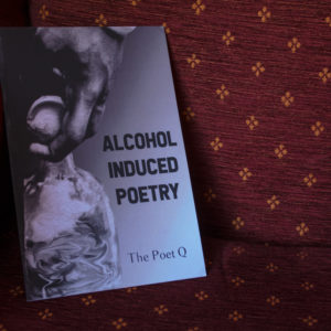Alcohol Induced Poetry
