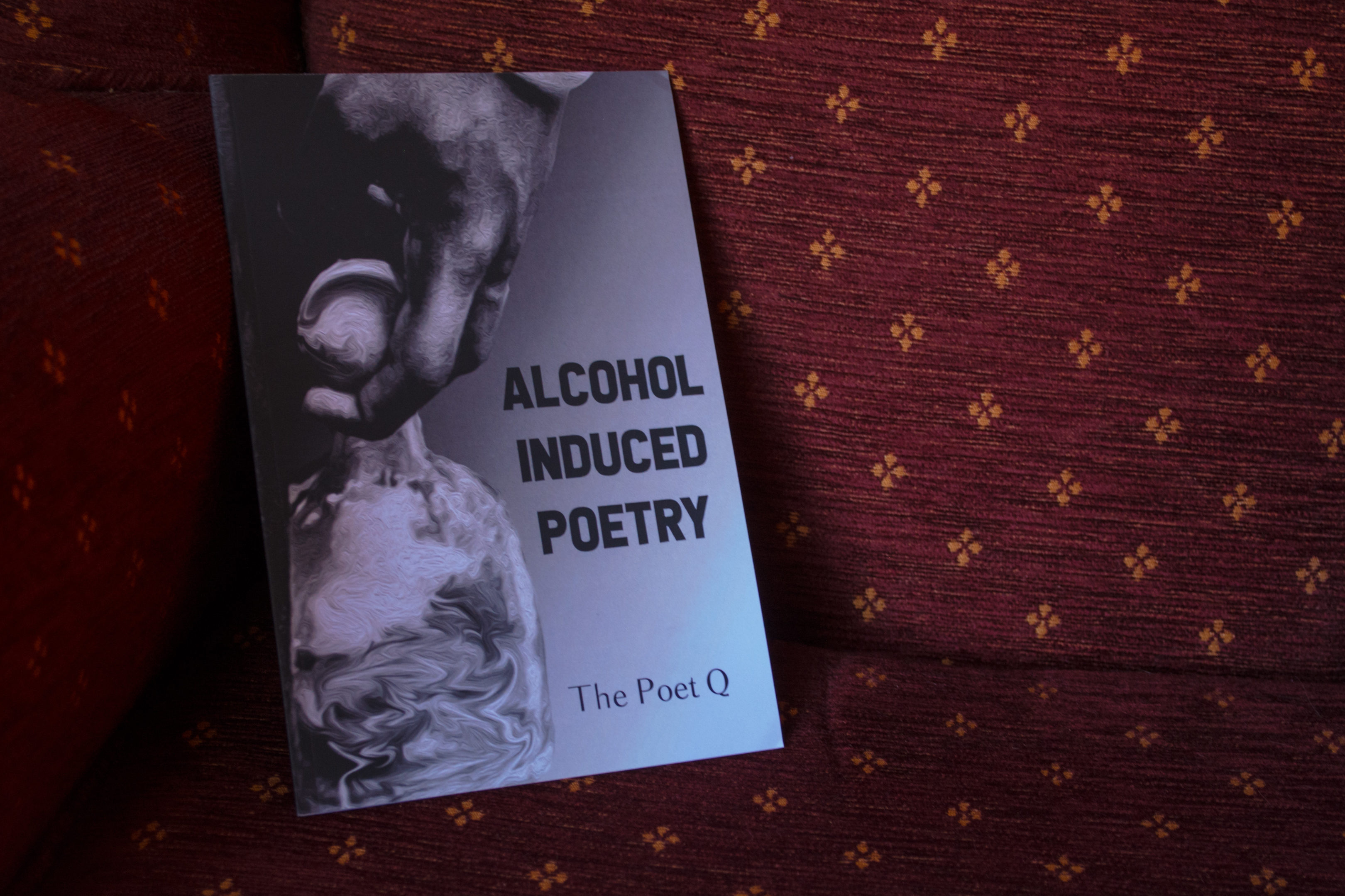 Interview with The Poet Q, writer of the chapbook, Alcohol Induced Poetry